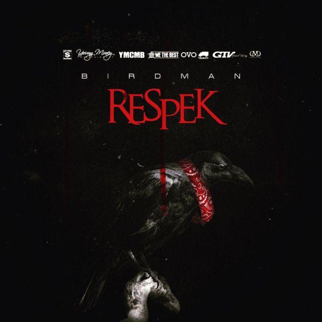 birdman-respek-single.jpg